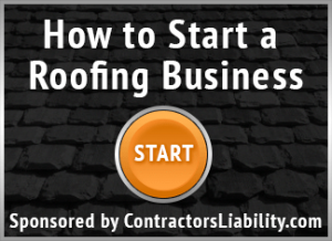 start a roofing business